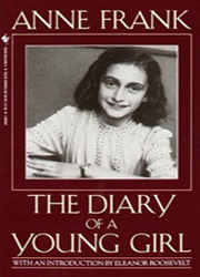 The Diary of A Young Girl by Anne Frank & Eleanor Roosevelt