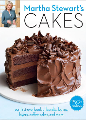 Martha Stewart's Cakes Our First-Ever Book of Bundts, Loaves, Layers, Coffee Cakes, and more