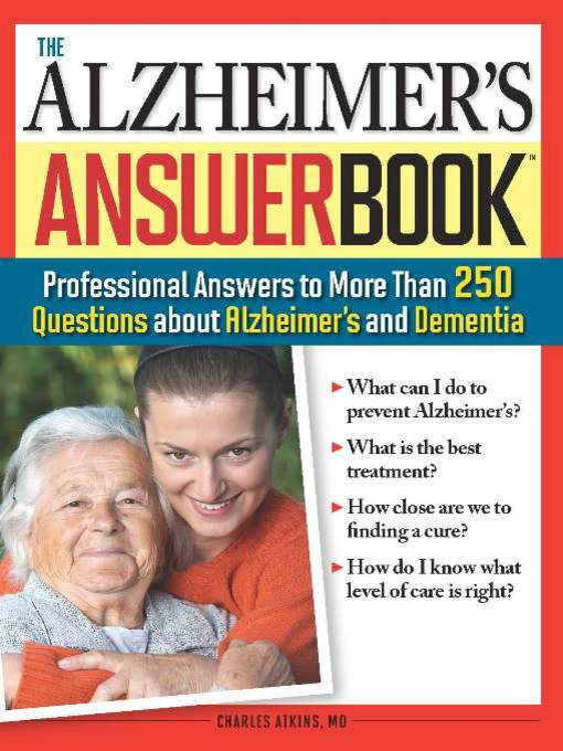 The Alzheimer's Answer Book