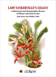 Lady Tankerville's Legacy : A Historical and Monographic Review of Phaius and Gastrorchis