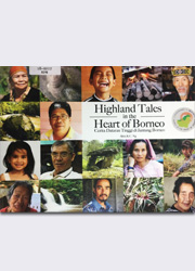 Highland Tales in the Heart of Borneo