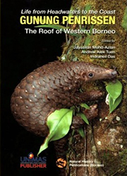 Life From Headwater To The Coast GUNUNG PENRISSEN The Roof Of Western Borneo