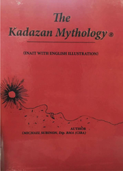 THE KADAZAN MYTHOLOGY ®