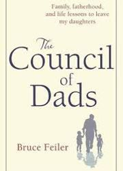 The Council of Dads: A Story of Family, Friendship & Learning How to
