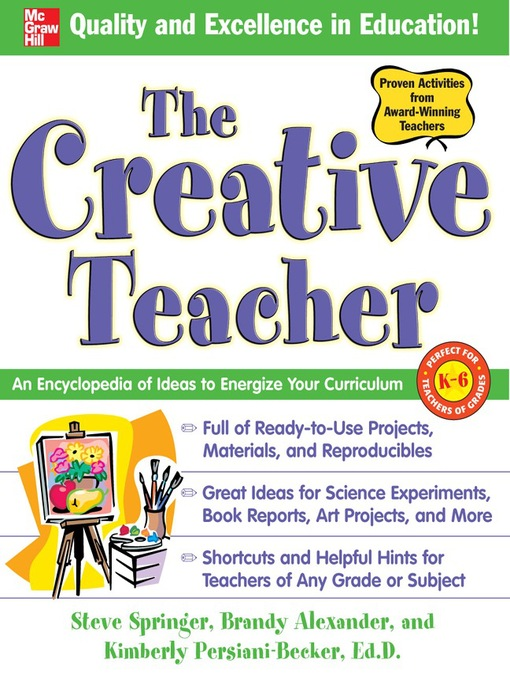 The Creative Teacher An Encyclopedia of Ideas to Energize Your Curriculum