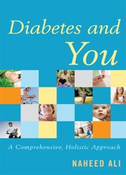 Diabetes and You A Comprehensive, Holistic Approach