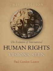 The Evolution of International Human Rights (Visions Seen)