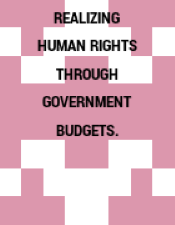 REALIZING HUMAN RIGHTS THROUGH GOVERNMENT BUDGETS.