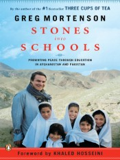 Stones into Schools (Promoting Peace with Books, Not Bombs, in Afghanistan and Pakistan)