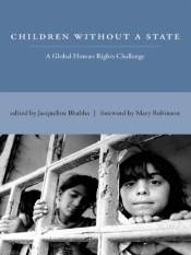 Children Without a State (A Global Human Rights Challenge)