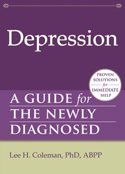 Depression A Guide for the Newly Diagnosed