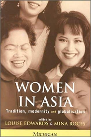 Women in Asia : tradition, modernity and globalisation