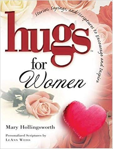 Hugs for women : stories, sayings, and scriptures to encourage and inspire