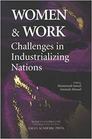 Women & work : challenges in industrializing nations
