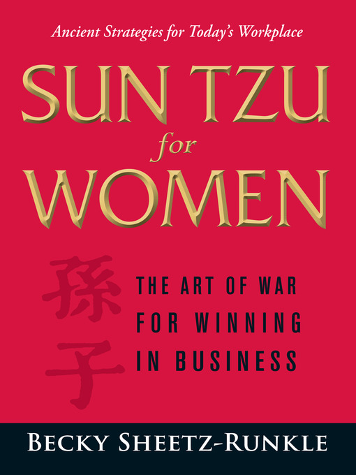 Sun Tzu For Woman (The Art of War for Winning in Business)