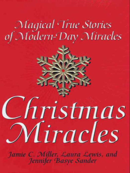 Christmas Miracles (Magical True Stories of Modern-Day Miracles)