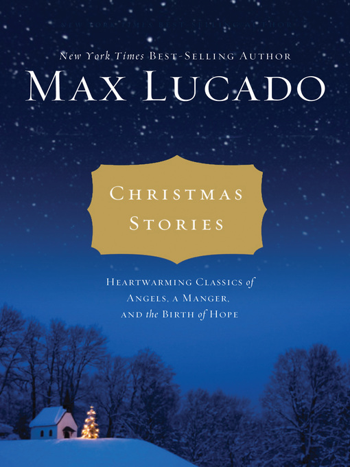 Christmas Stories (Heartwarming Classics of Angels, a Manager, and the Birth of Hope)