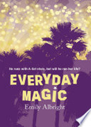 EVERYDAY MAGIC : He runs with A-list stars, but will he run her life?